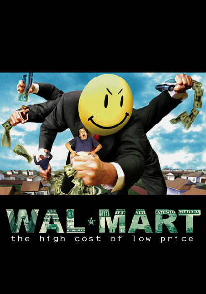 the high cost of low prices Check out the exclusive tvguidecom movie review and see our movie rating for wal-mart: the high cost of low price.