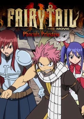Netflix box art for Fairy Tail the Movie: Phoenix Priestess
