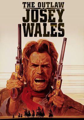 Netflix box art for The Outlaw Josey Wales