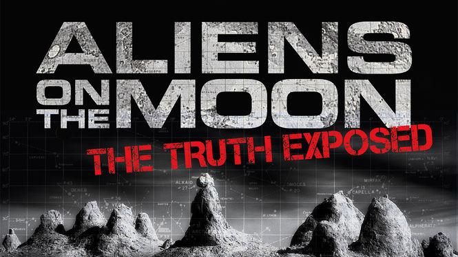 Aliens on the Moon: The Truth Exposed on Netflix UK