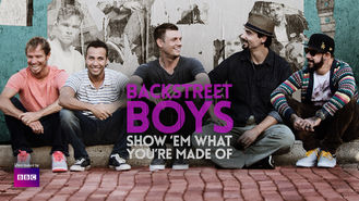 Netflix box art for Backstreet Boys: Show 'Em What You're...