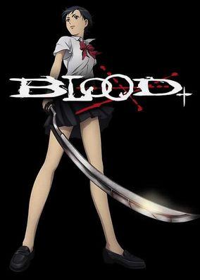 Blood+ - Part 1