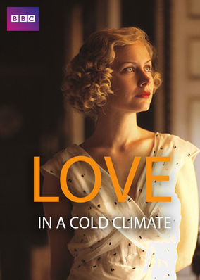 Love in a Cold Climate - Season 1
