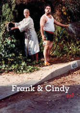 Netflix: Frank and Cindy | Frank was a rising pop star when he married Cindy, but decades of dashed dreams and alcoholism have left the pair struggling to find happiness.