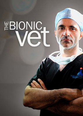 Bionic Vet, The - Season 1