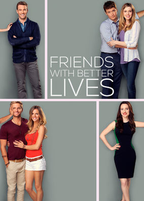 Friends with Better Lives - Season 1