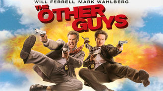 Is The Other Guys on Netflix?