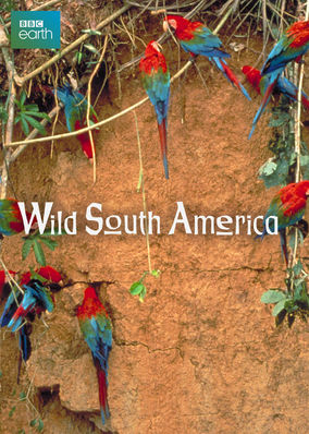 Atlas of the Natural World: South America - Season 1